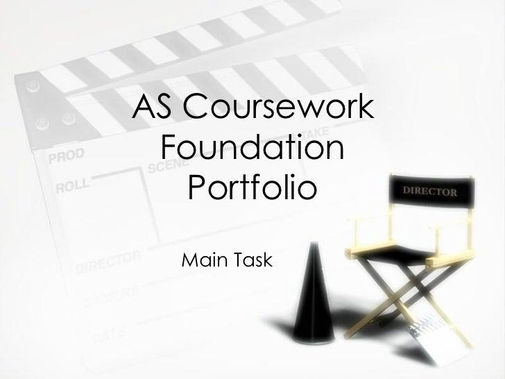 AS Coursework Foundation Portfolio Main Task