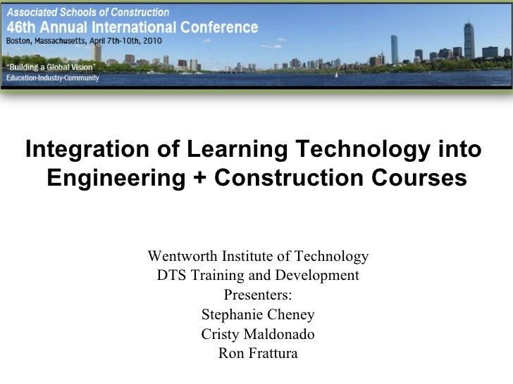 Wentworth Institute of Technology DTS Training and Development Presenters: Stephanie Cheney Cristy Maldonado Ron Frattura ...