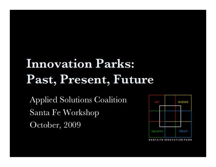 Innovation Parks: Past, Present, Future
