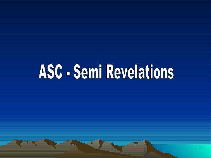 ASC - Semi Revelations