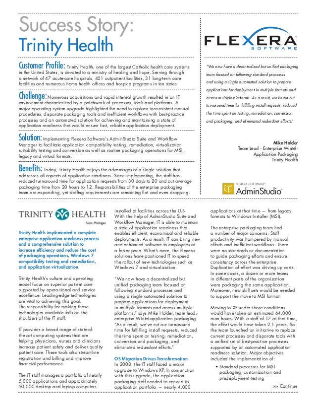 Success Story:Trinity HealthCustomer Profile: Trinity Health, one of the largest Catholic health care systems             ...