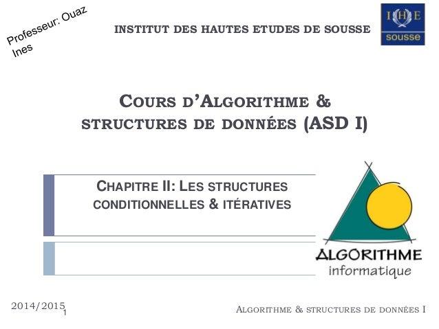 INSTITUT DES HAUTES ETUDES DE SOUSSE  COURS D'ALGORITHME &  STRUCTURES DE DONNÉES (ASD I)  CHAPITRE II: LES STRUCTURES  CO...