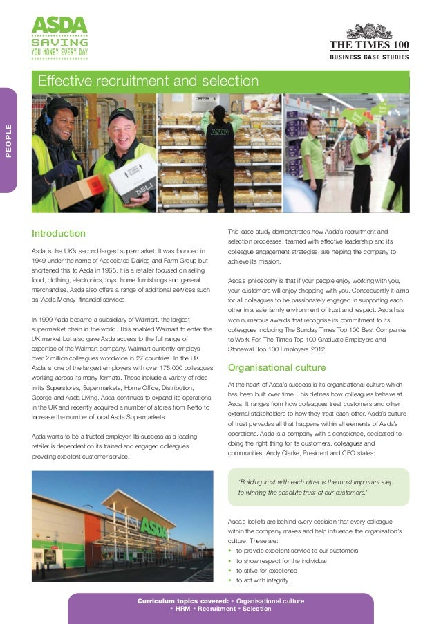 recruitment and selection methods in asda Recruitment and selection methods in asda task 1 recruitment and selection in this assignment i will be explaining the different types of recruitment and selection.