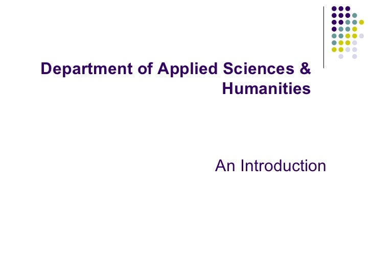 An Introduction Department of Applied Sciences & Humanities