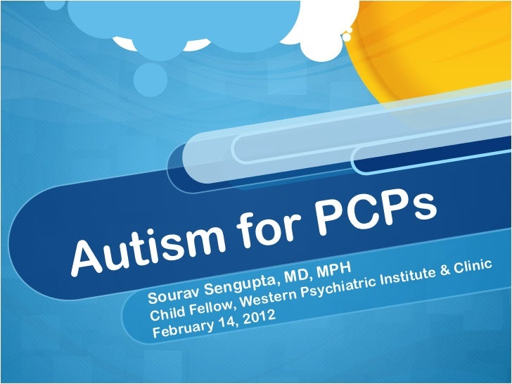 Autism Spectrum Disorders for Primary Care Providers