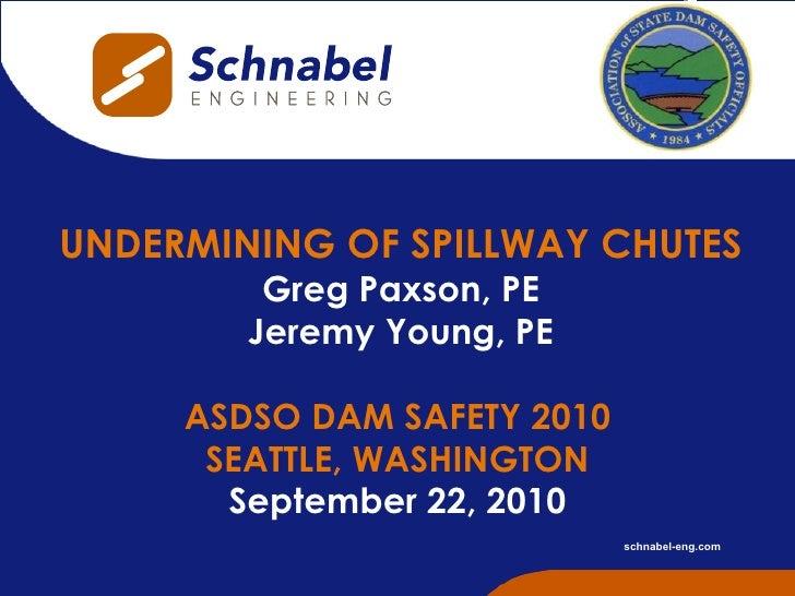 ASDSO Dam Safety 2010 Presentation
