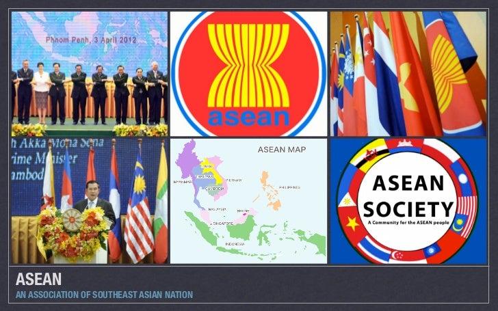 ASEANAN ASSOCIATION OF SOUTHEAST ASIAN NATION