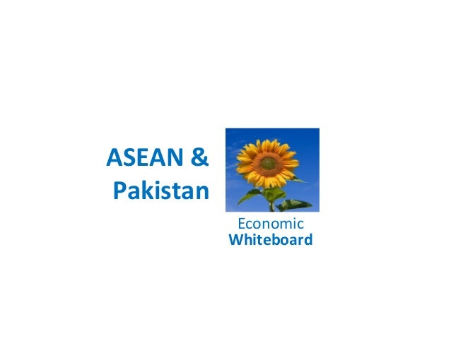 ASEAN & Pakistan Economic Whiteboard