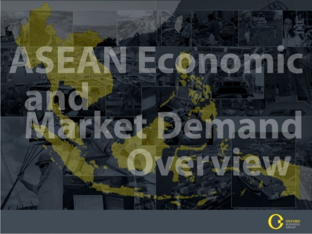 Asean economic and market demand overview