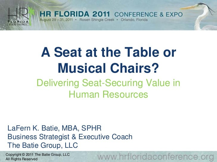 A Seat at the Table or                      Musical Chairs?                 Delivering Seat-Securing Value in             ...