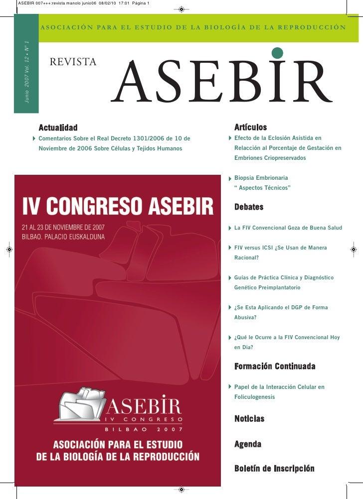 ASEBIR 007+++:revista manolo junio06 08/02/10 17:01 Página 1       N° 1      •   Junio 2007 Vol. 12      A S O C I A C I Ó...