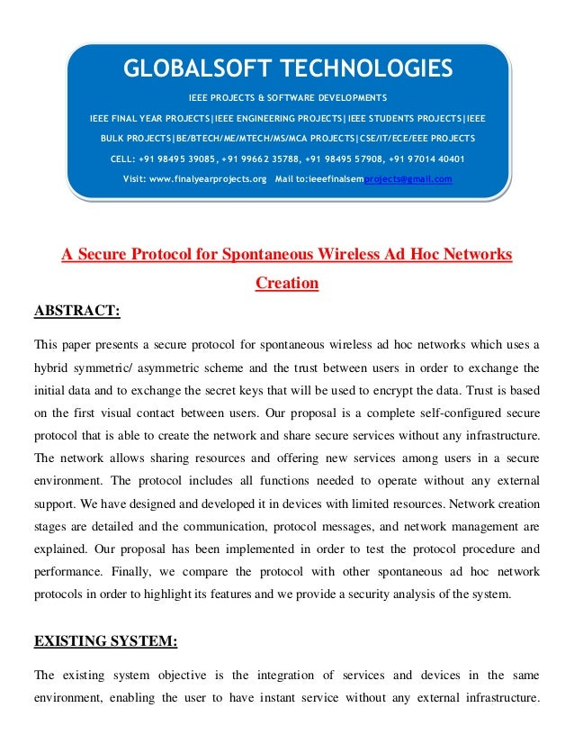 A Secure Protocol for Spontaneous Wireless Ad Hoc Networks Creation ABSTRACT: This paper presents a secure protocol for sp...