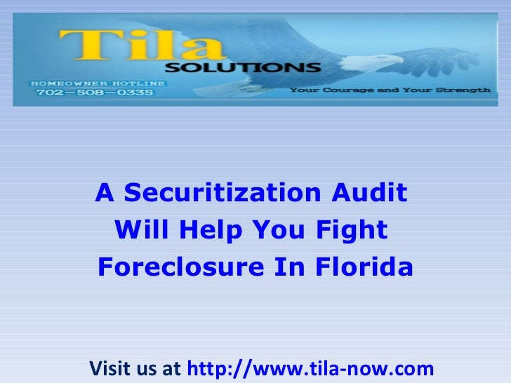A securitization audit will help you fight foreclosure in florida