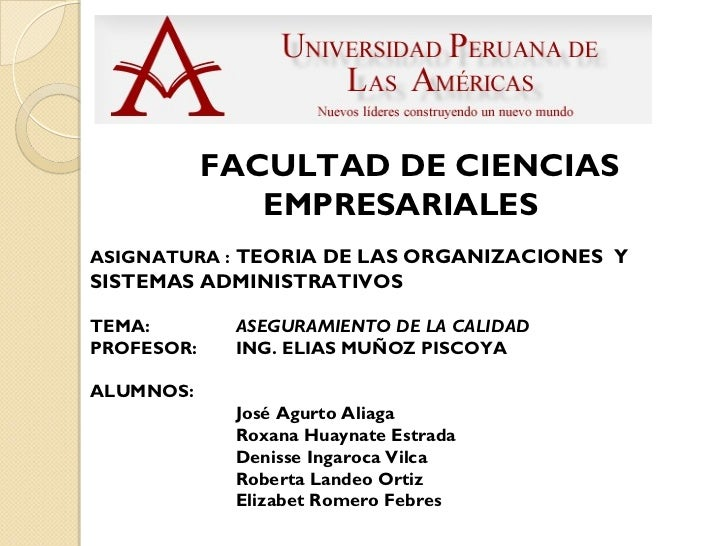 FACULTAD DE CIENCIAS               EMPRESARIALESASIGNATURA : TEORIA DE LAS ORGANIZACIONES YSISTEMAS ADMINISTRATIVOSTEMA:  ...