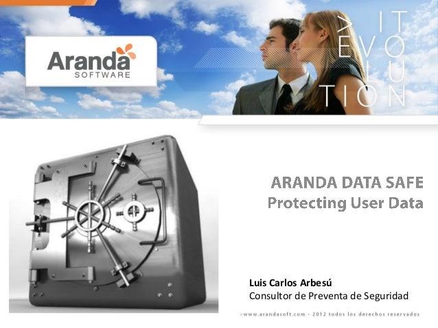 Luis Carlos Arbesú Consultor de Preventa de Seguridad