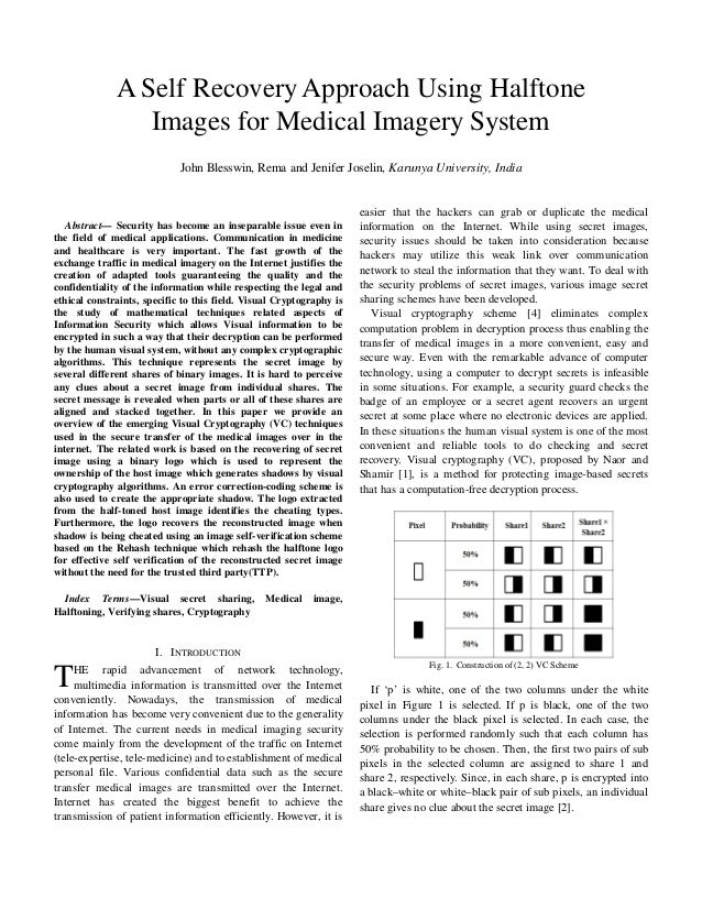 A Self Recovery Approach Using Halftone                 Images for Medical Imagery System                             John...