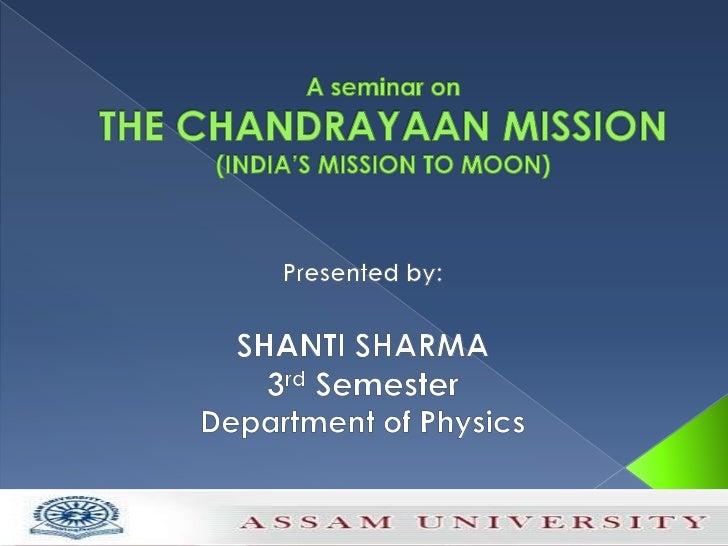 A seminar on chandrayaan mission