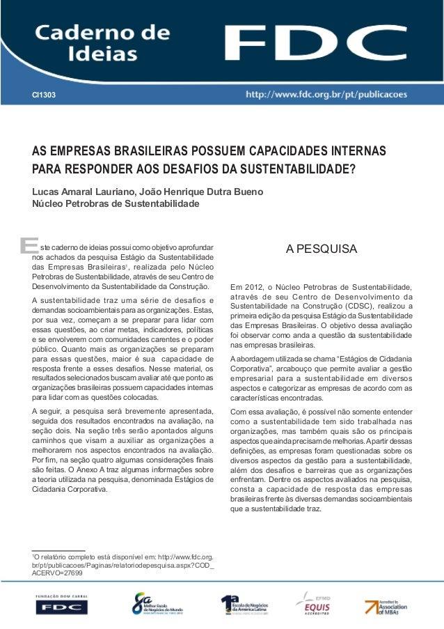 CI1303As empresas brasileiras possuem capacidades internaspara responder aos desafios da sustentabilidade?Lucas Amaral Lau...