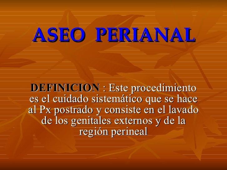 Aseo Perineal