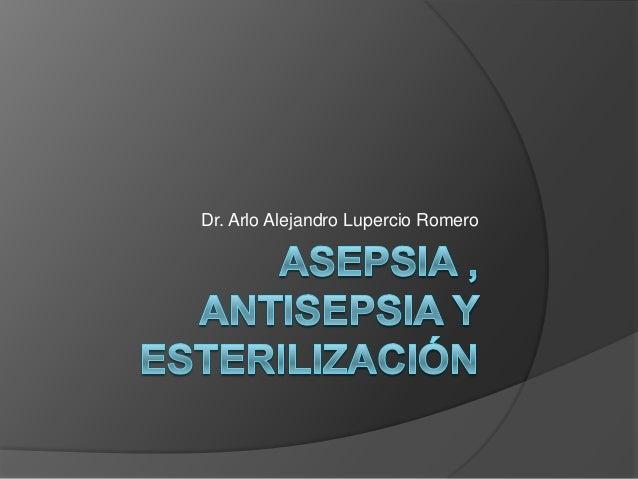 Asepsia, quirófano y equipo quirúrgico
