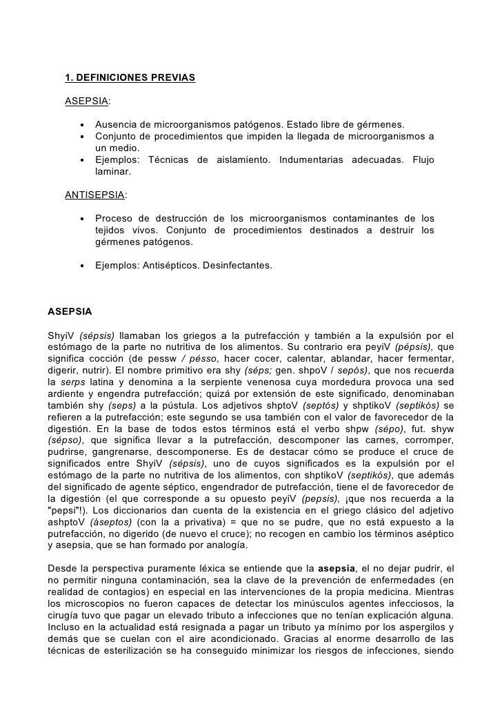 1. DEFINICIONES PREVIAS     ASEPSIA:         •   Ausencia de microorganismos patógenos. Estado libre de gérmenes.        •...