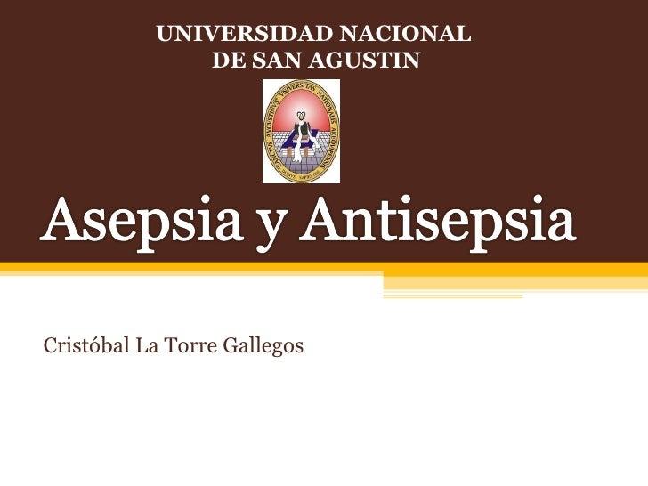 Cristóbal La Torre Gallegos UNIVERSIDAD NACIONAL  DE SAN AGUSTIN