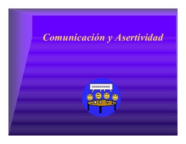 Comunicación y Asertividad