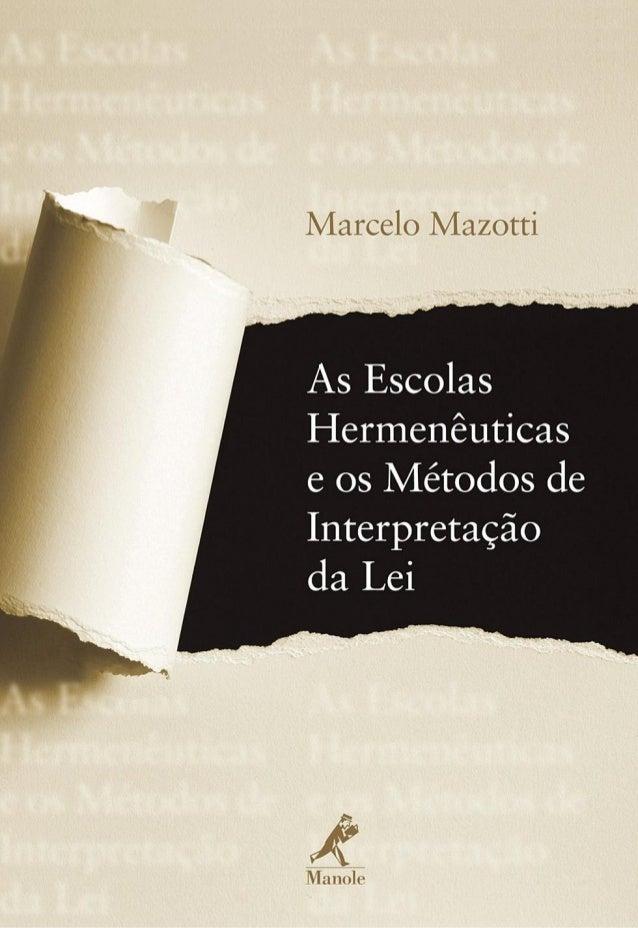 As escolas hermeneuticas e os métodos de interpretação da lei