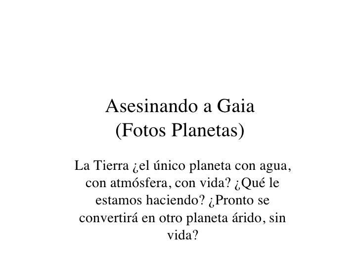 Asesinando A Gaia 3