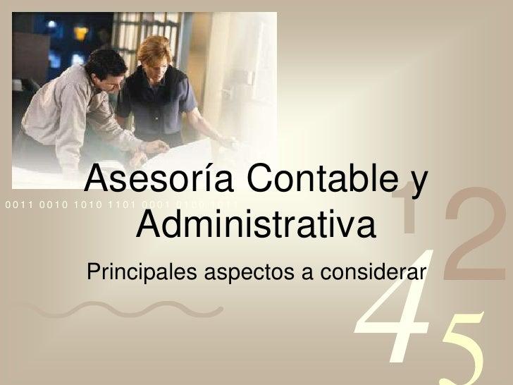 Asesoría Contable y Administrativa<br />Principales aspectos a considerar<br />