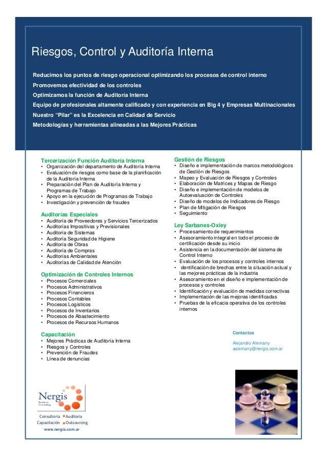 Tercerización Función Auditoría Interna • Organización del departamento de Auditoría Interna • Evaluación de riesgos como ...