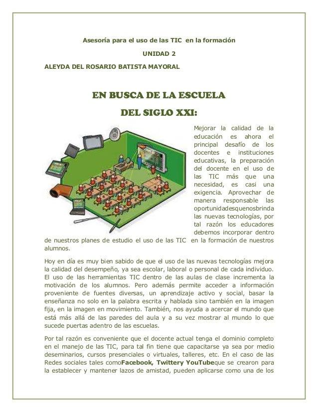 Asesoría para el uso de las TIC en la formación                                 UNIDAD 2ALEYDA DEL ROSARIO BATISTA MAYORAL...