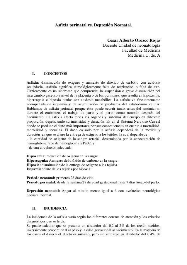 Asfixia perinatal vs. Depresión Neonatal.Cesar Alberto Orozco RojasDocente Unidad de neonatologíaFacultad de MedicinaMedic...