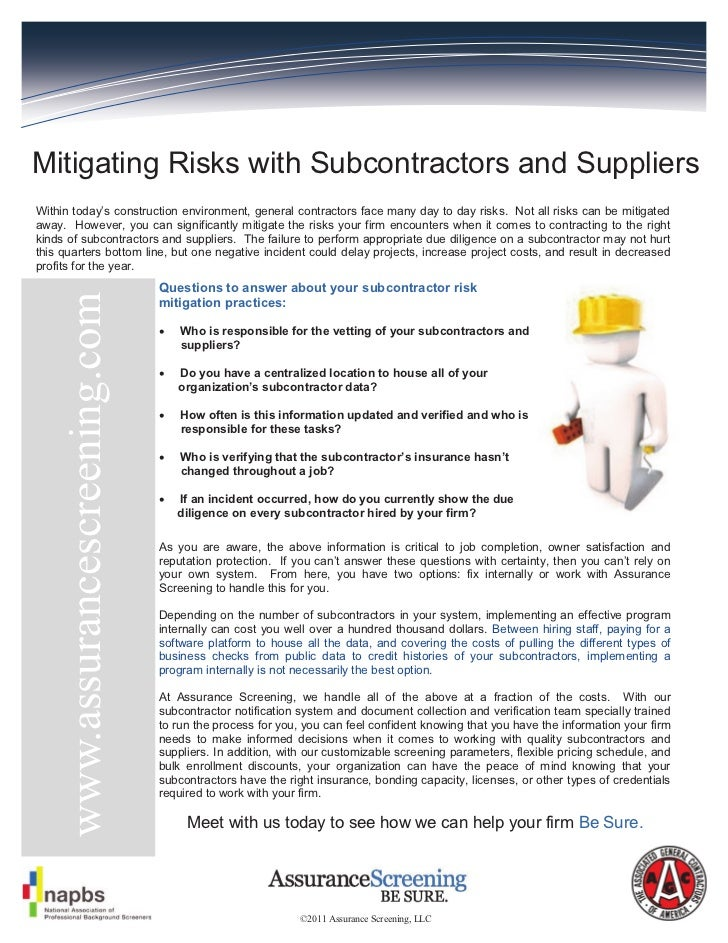 Mitigating Risks with Subcontractors and SuppliersWithin today's construction environment, general contractors face many d...