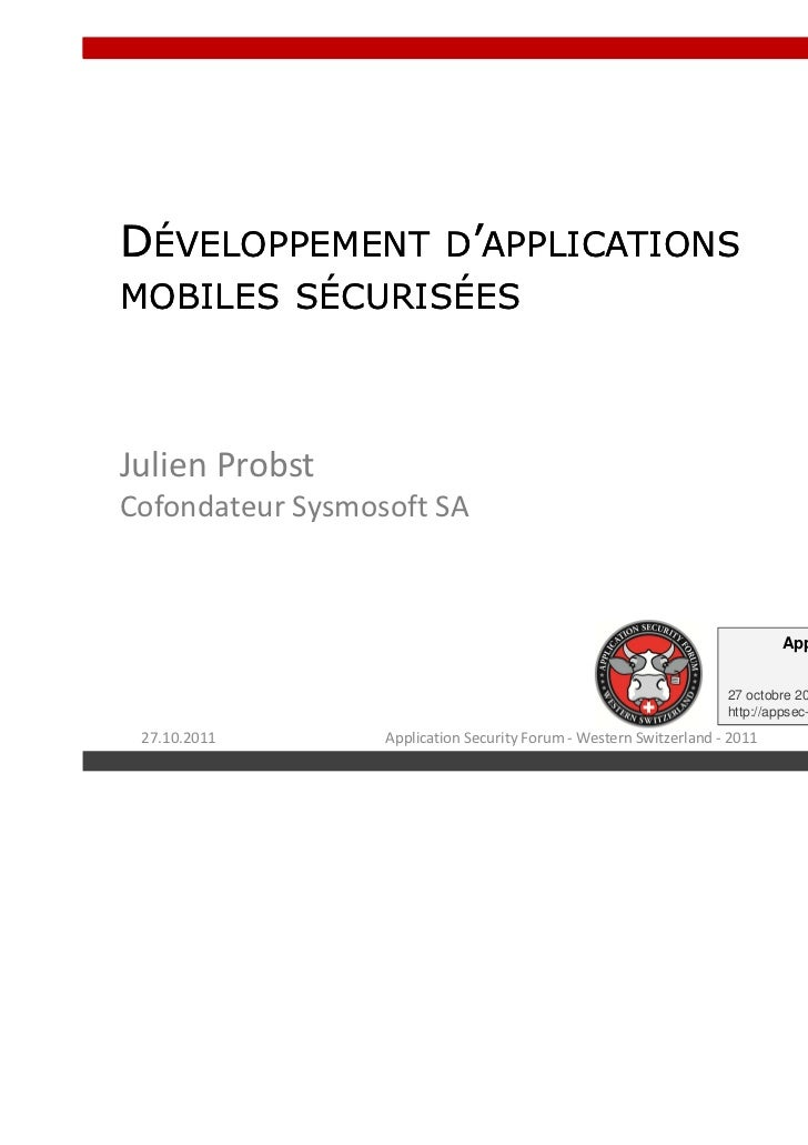 ASFWS 2011 - Secure software development for mobile devices