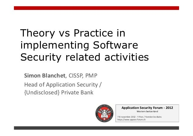 ASFWS 2012 - Theory vs Practice in implementing Software Security related activities par Simon Blanchet
