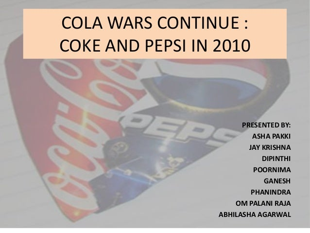 Cola Wars Continue: Coke and Pepsi in 2010 HBS Case Analysis