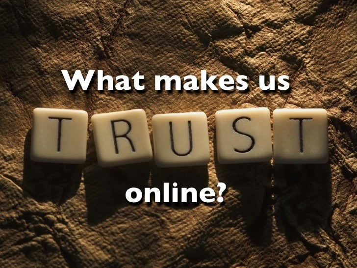 What makes us trust online?