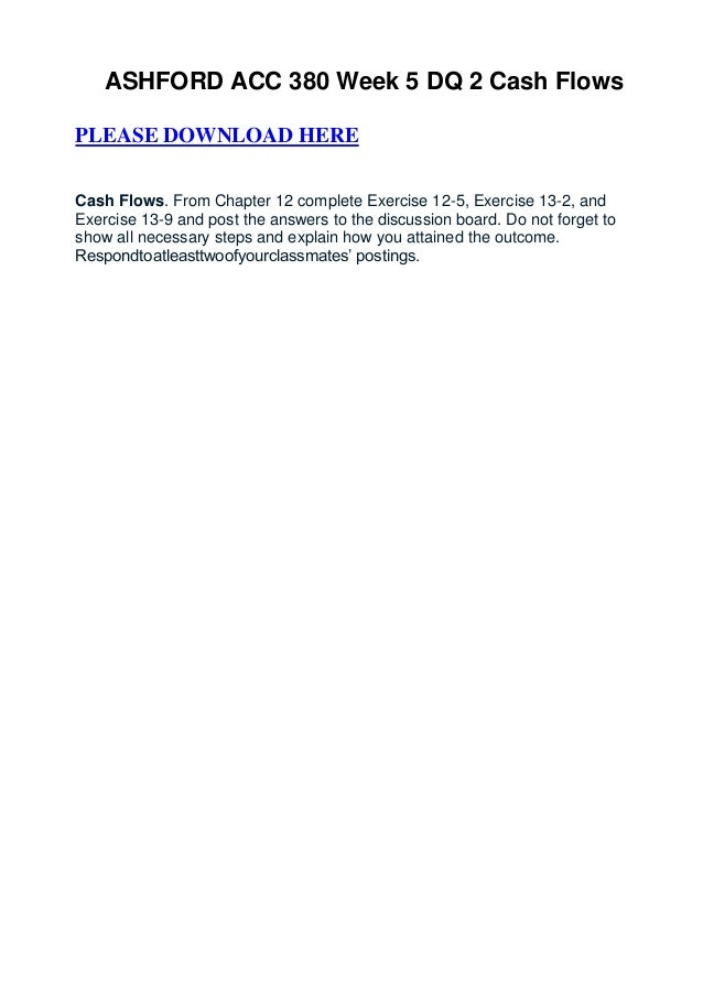 Ashford acc 380 week 5 dq 2 cash flows