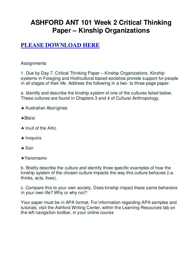 ASHFORD ANT 101 Week 2 Critical Thinking          Paper – Kinship OrganizationsPLEASE DOWNLOAD HEREAssignments1. Due by Da...