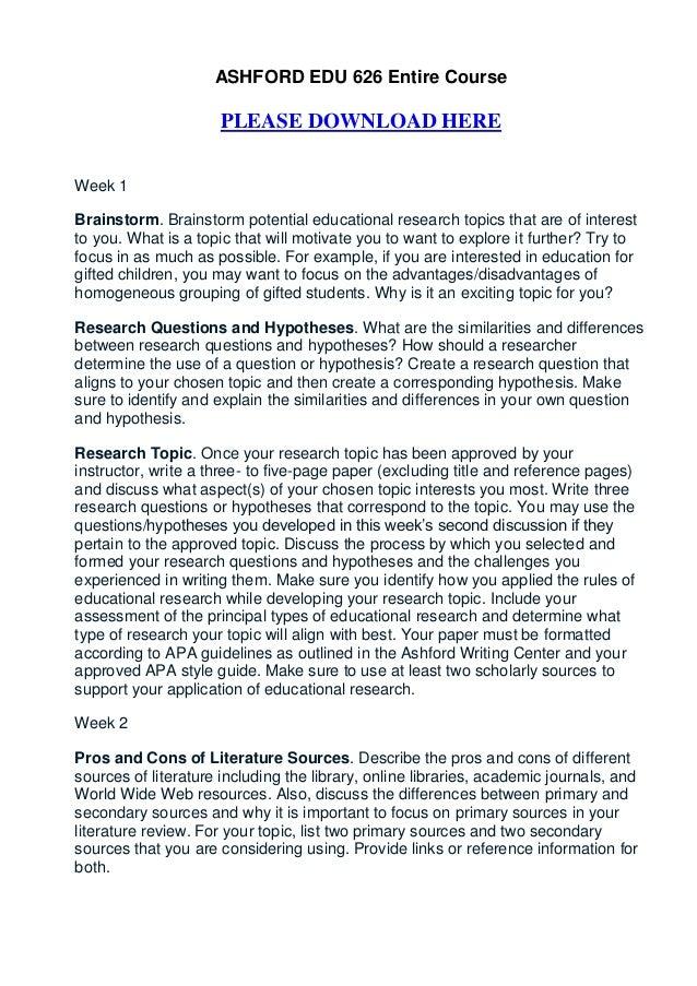 ASHFORD EDU 626 Entire Course                     PLEASE DOWNLOAD HEREWeek 1Brainstorm. Brainstorm potential educational r...