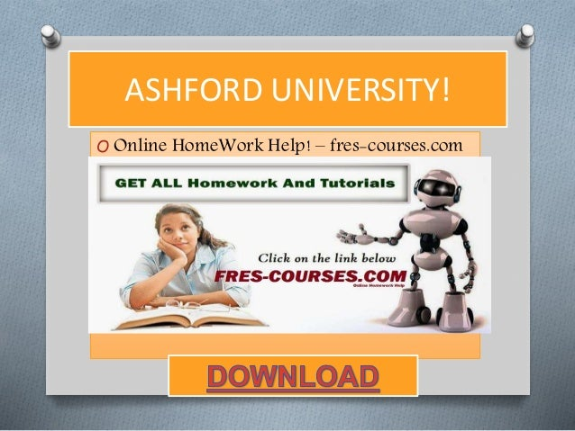 ashford university homework help We provide various homework help that you will find easy to understand we also provide uop final exam  ashford university.