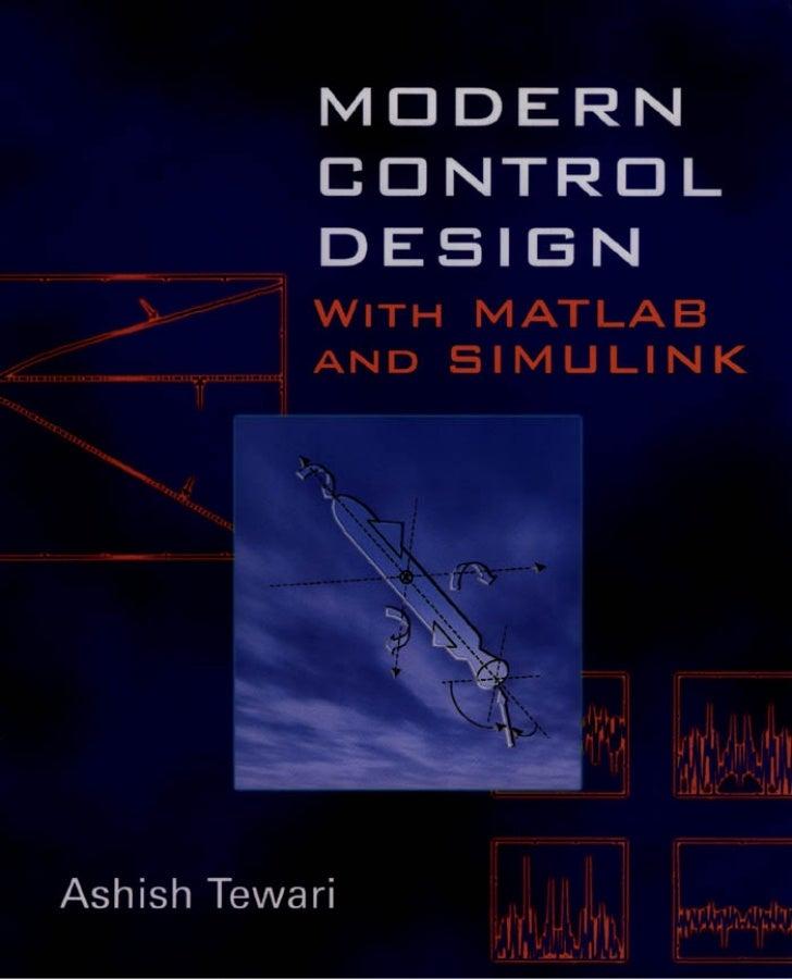 Modern Control DesignWith MATLAB and SIMULINK