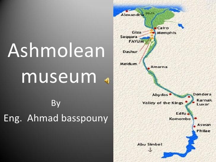 Ashmolean  museum By Eng.  Ahmad basspouny