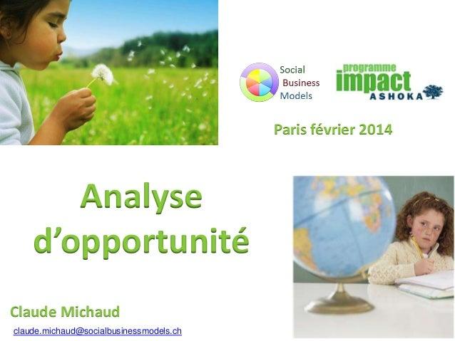 Ashoka & SBM: Analyse d'opportunité pour la création de modèle d'affaires sociaux