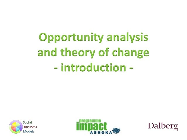 Opportunity analysis and theory of change - introduction -