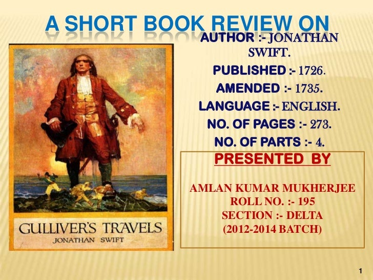 Discuss satire in Jonathan Swift's novel Gulliver's Travels Essay