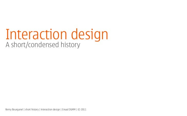 A short history of interaction design