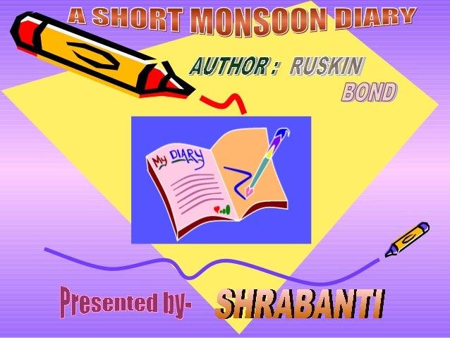 A short monsoon diary