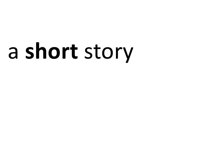 a short story<br />